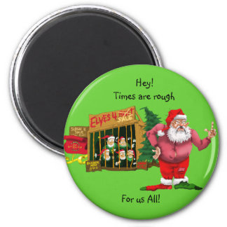Santa with elves for rent 2 inch round magnet
