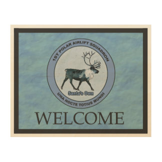 Santa's 1st Polar Airlift Sqdn - Welcome Wood Wall Art
