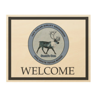 Santa's 1st Polar Airlift Sqdn - Welcome Wood Wall Decor