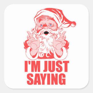 Santas Big Christmas Square Sticker