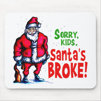 Santa's Broke Mouse Pad
