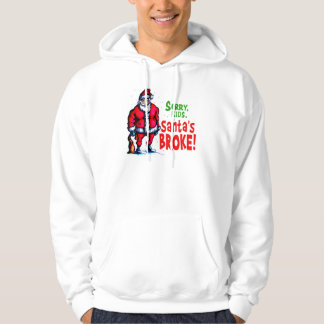 Santa's Broke Sweatshirt