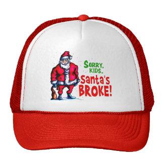 Santa's Broke Trucker Hat