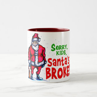 Santa's Broke Two-Tone Coffee Mug