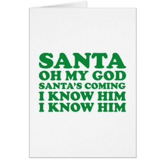 Santa's Coming Card