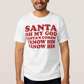 Santa's Coming T-shirt
