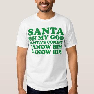 Santa's Coming Tee Shirt