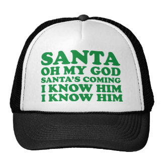 Santa's Coming Trucker Hat