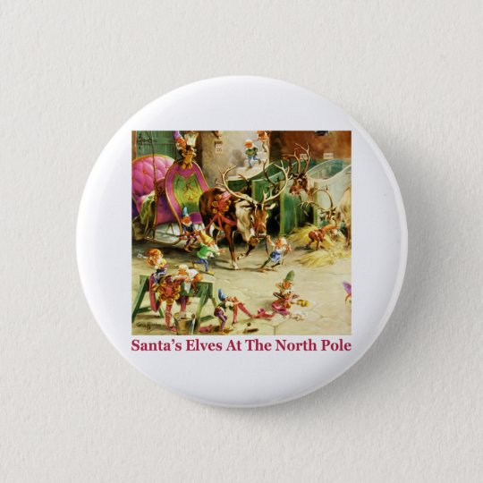 Santa's Elves at the North Pole Stables Pinback Button