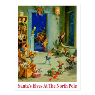 Santa's Elves Busy at the North Pole Postcard