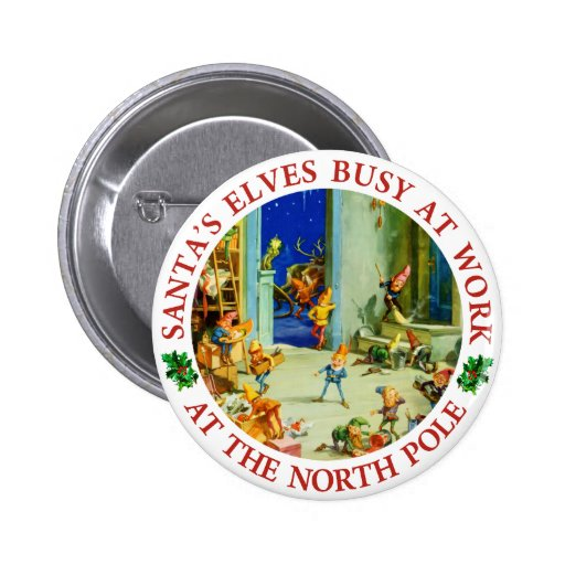 Santa's Elves Busy in his North Pole Workshop 2 Inch Round Button