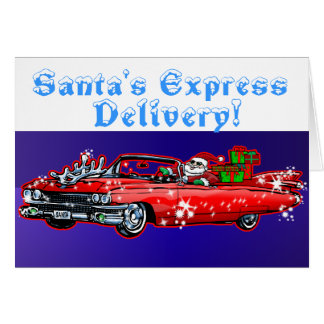 Santa's Express Delivery! Card