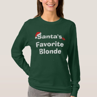 Santa's Favorite Blonde Shirt