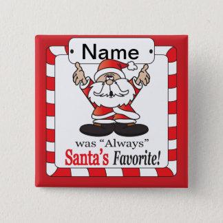 Santa's Favorite - Christmas Humor Pinback Button