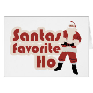 Santas Favorite Ho Funny Christmas Card