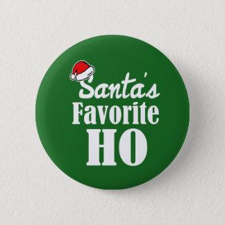 Santa's Favorite Ho Funny Christmas saying Button