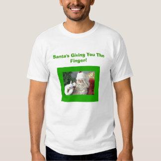 Santa's Giving You The Finger! T Shirt