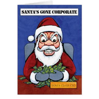 Santa's Gone Corporate! Card