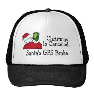 Santas GPS Broke Christmas Is Canceled Trucker Hats