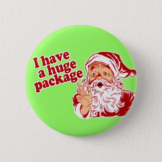 Santas Huge Package Pinback Button