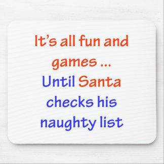 Santa's Naughty List Mousepad