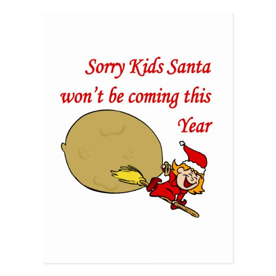 Santa's Not Coming Postcard