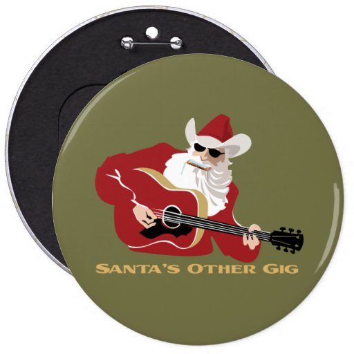Santa's Other Gig Pinback Button