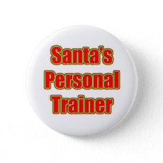Santa's Personal Trainer Pinback Button