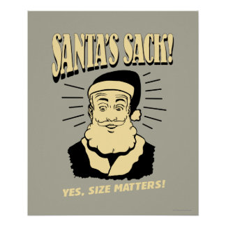 Santa's Sack: Yes, Size Matters Poster