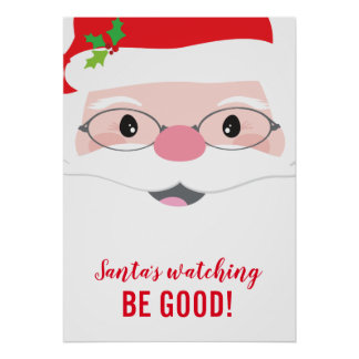 SANTA'S WATCHING BE GOOD kids christmas motivation Poster