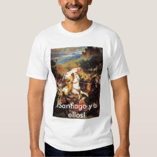 !Santiago y a ellos! Tee Shirts