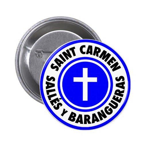 Santo Carmen Sallés y Barangueras Pin