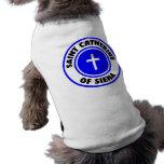 Santo Catherine de Siena Camisa De Perrito