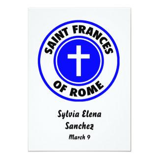"Santo Frances de Roma Invitación 5"" X 7"""
