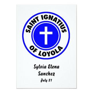 """Santo Ignatius de Loyola Invitación 5"""" X 7"""""""