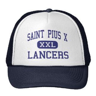 Santo Pío X - lanceros - alto - Festus Missouri Gorro