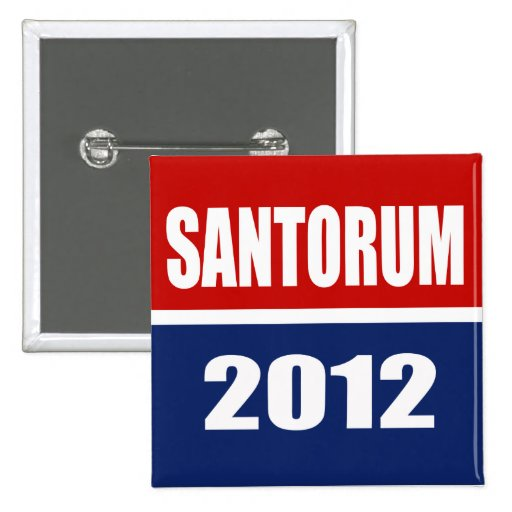 SANTORUM 2012 PIN CUADRADA 5 CM