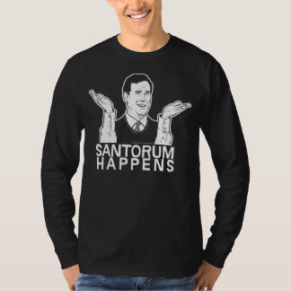 Santorum Happens Shirt