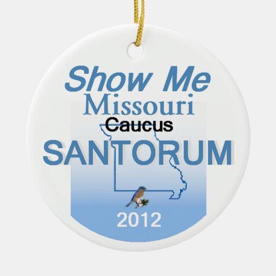 Santorum MISSOURI Ceramic Ornament