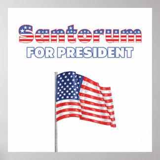 Santorum para la bandera americana de presidente P Posters