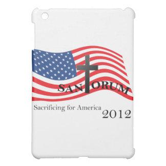 Santorum Sacrificing for America 2012 iPad Mini Cover