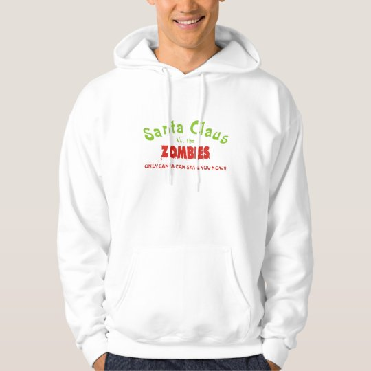 SANTS CLAUS VS. THE ZOMBIES CHRISTMAS XMAN'S BRAIN HOODIE