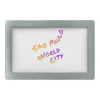 Sao Paulo world city, colorful text art Belt Buckle