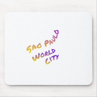 Sao Paulo world country,  colorful text art Mouse Pad