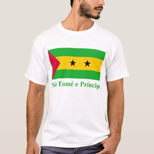 Sao Tome & Principe Flag with Name in Portuguese T-Shirt