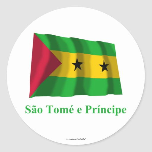 Sao Tome & Principe Waving Flag with Name in Portu Classic Round Sticker