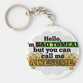 Sao Tomean, but call me Awesome Keychain