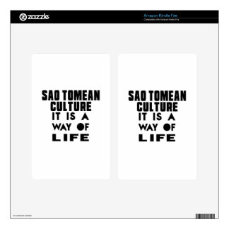 SAO TOMEAN CULTURE IT IS A WAY OF LIFE DECAL FOR KINDLE FIRE