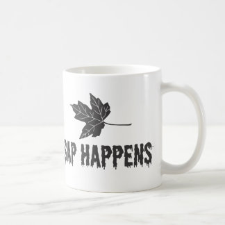 Sap Happens Classic White Coffee Mug