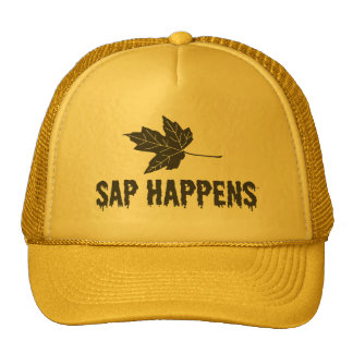 Sap Happens Trucker Hat